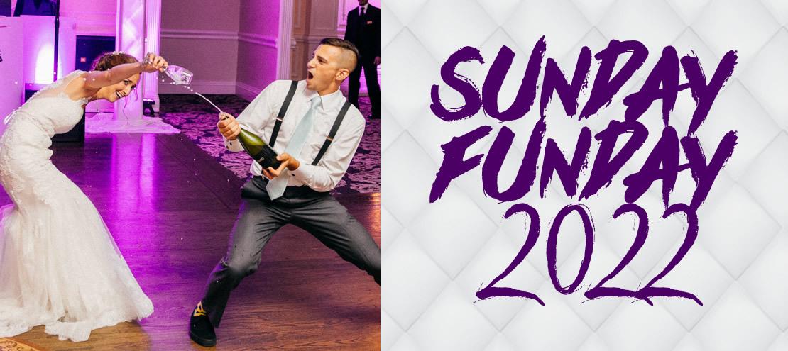 Sunday Funday 2022